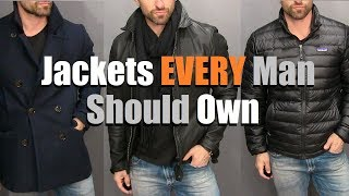 The ONLY 3 Jackets A Guy Needs In His Wardrobe! (Men