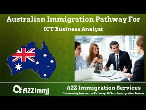 Australia Immigration Pathway for ICT Business Analyst (ANZS