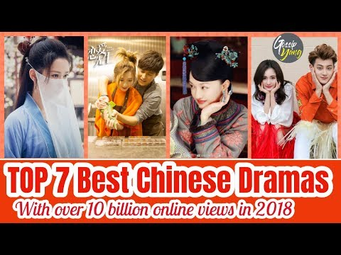 TOP 7 Best Chinese Dramas With Over 10 Billion Online Views In 2018