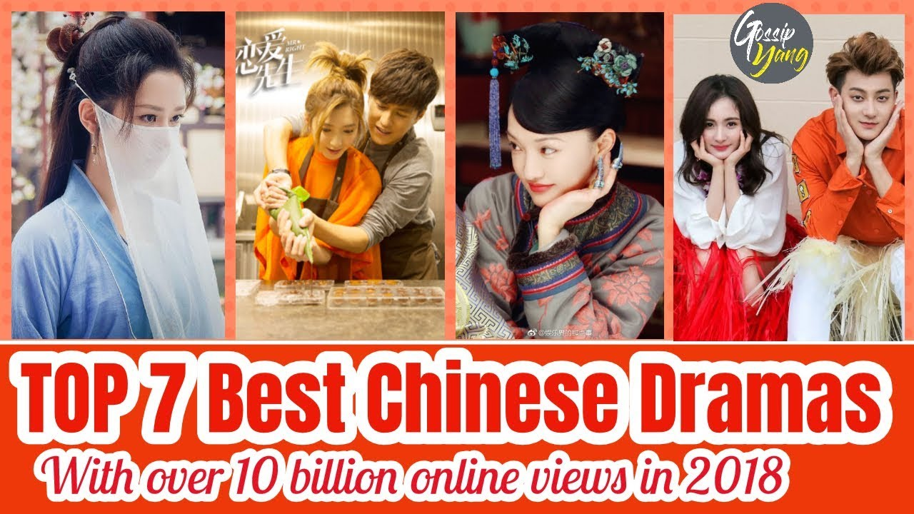 Download TOP 7 Best Chinese Dramas With Over 10 Billion Online Views in 2018