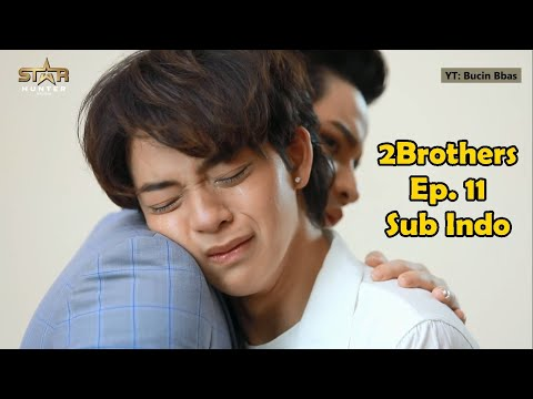 [INDO SUB] 2Brothers Ep. 11