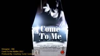 Mongstar - Kiki - Come To Me Riddim {SLU Soca 2013}