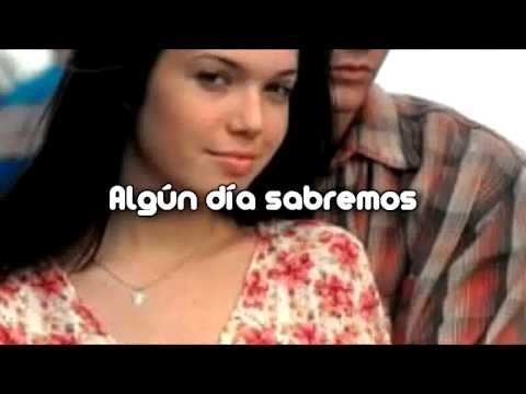 Someday We'll Know (Traducido Al Español) Mandy Moore Feat. Jon Foreman + Download