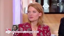 Mélanie Thierry : la pépite de 2018 - C à Vous - 23/01/2018