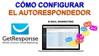 Autoresponder, Creación de Campañas en GETRESPONSE, Cómo Enviar Correos  -2016