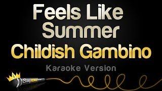 Childish Gambino Feels Like Summer Karaoke Version