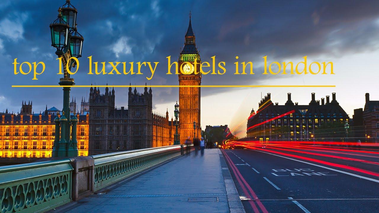 London Luxury Hotels Op 10 In Youube