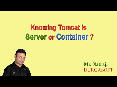 Knowing tomcat is server or container ? (By Natraj sir)