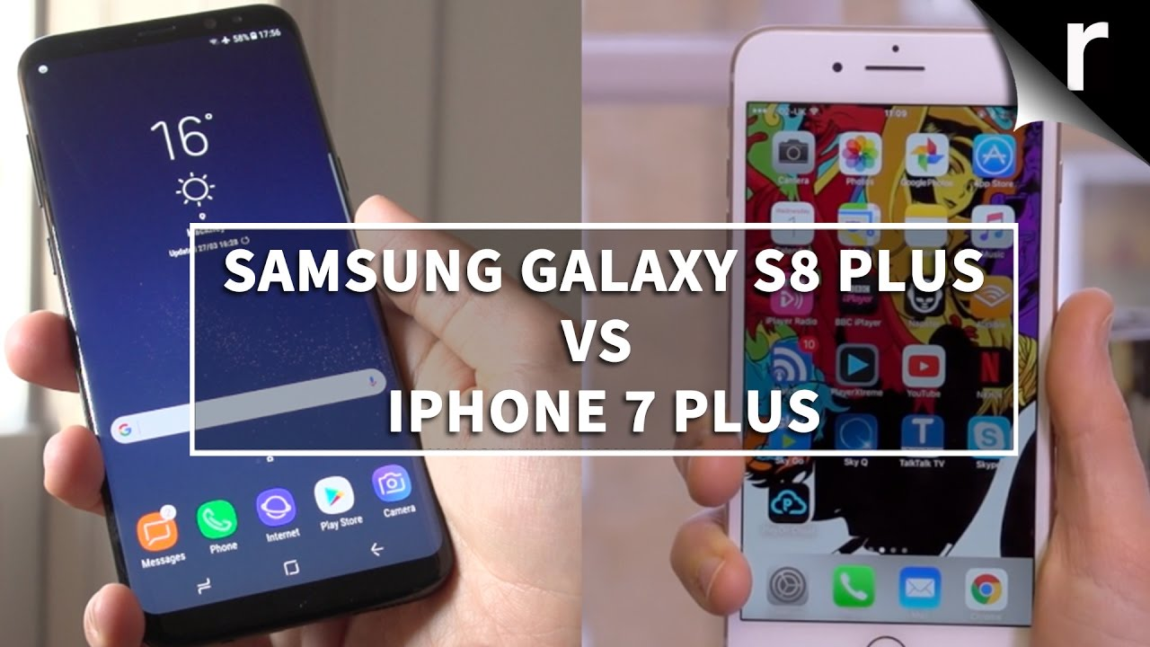 SAMSUNG GALAXY S8 PLUS VS IPHONE 7 PLUS CAMERA