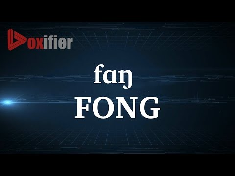 How to Pronunce Fong in English - Voxifier.com