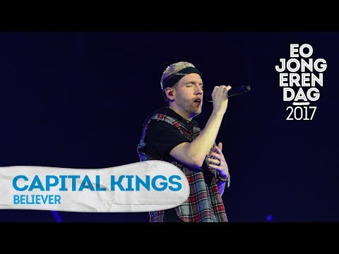 CAPITAL KINGS - BELIEVER @ EOJD 2017