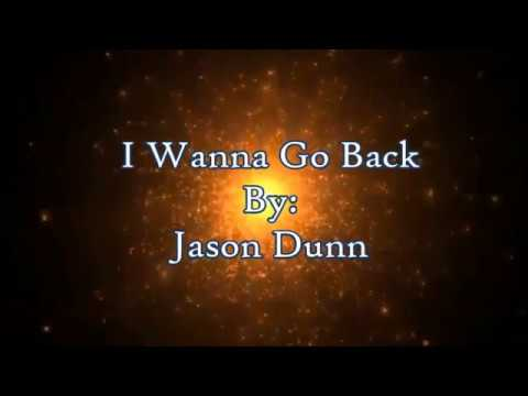 David Dunn I Wanna Go Back (Lyric Video)