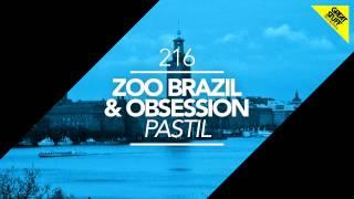 Zoo Brazil & Obsession - Pastil (Marco Lys Remix)