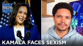 Kamala Faces Sexism and Dulce Breaks Down the WAP Double Standard | The Daily Social Distancing Show
