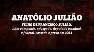 Filhos do Golpe: Anatólio Julião
