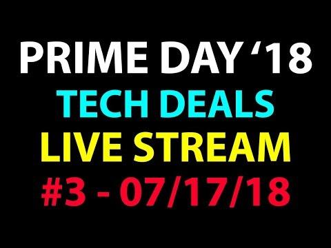 Amazon PRIME Day 2018 - Live Stream #3
