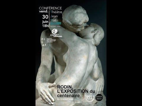 Conférence RODIN, L'EXPOSITION du centenaire