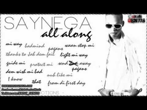 Saynega - All Along Mi Way [April 2012]