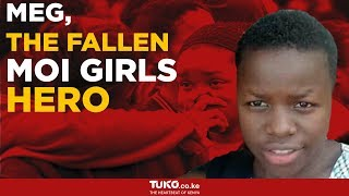 The Moi Girls hero who traded her life for other students