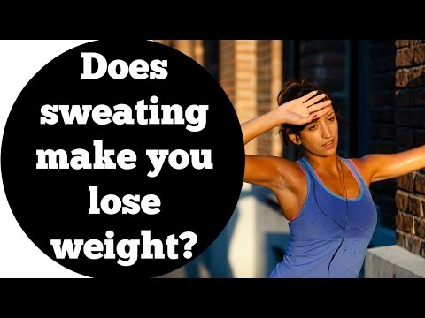 Does sweating make you lose weight?