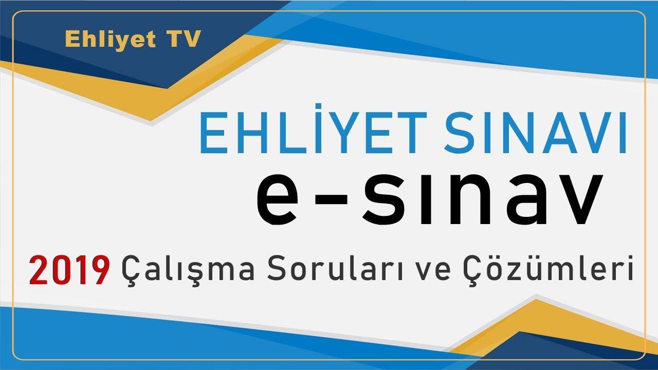 2019 Elektronik Ehliyet Sınav Sorulari Ve Cevaplari 4 Youtube