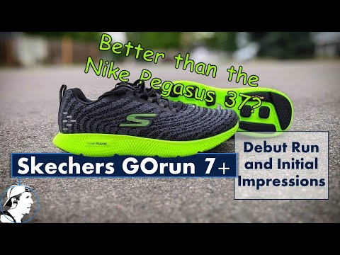 Skechers GOrun 7+ | Debut Run And Initial Impressions