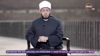 رؤى - اسامة الازهري: لو الشيخ الشعراوي او حسن البنا هما اللي قالوا الكلام ده هنرفضه