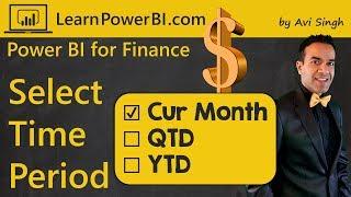 Power BI-Financieel Dashboard: Selecteer de Huidige Maand/QTD/YTD Display