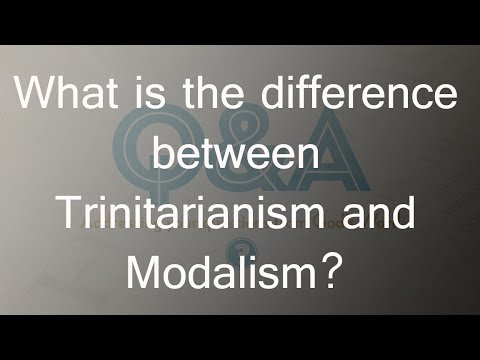 Modalism vs Trinitarian