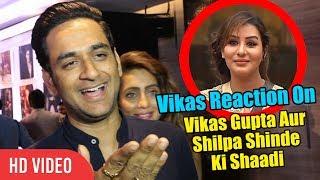 Vikas Gupta Reaction On Shilpa Shinde And His Marriage  Shilpa Shinde And Vikas Gupta Marriage