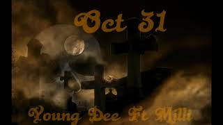 Young Dee Ft Milli Gwuapo - Oct 31 prod PabloMcr (Official Audio)