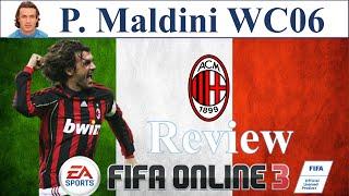 I Love FO3 | Maldini WC06 Review | Đánh Giá Paolo Maldini WC 06 Fifa Online 3