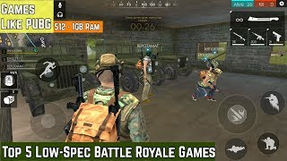 Top 5 Low-Spec Battle Royale Games For Android | Games Like PUBG | 512MB -1 GB Ram