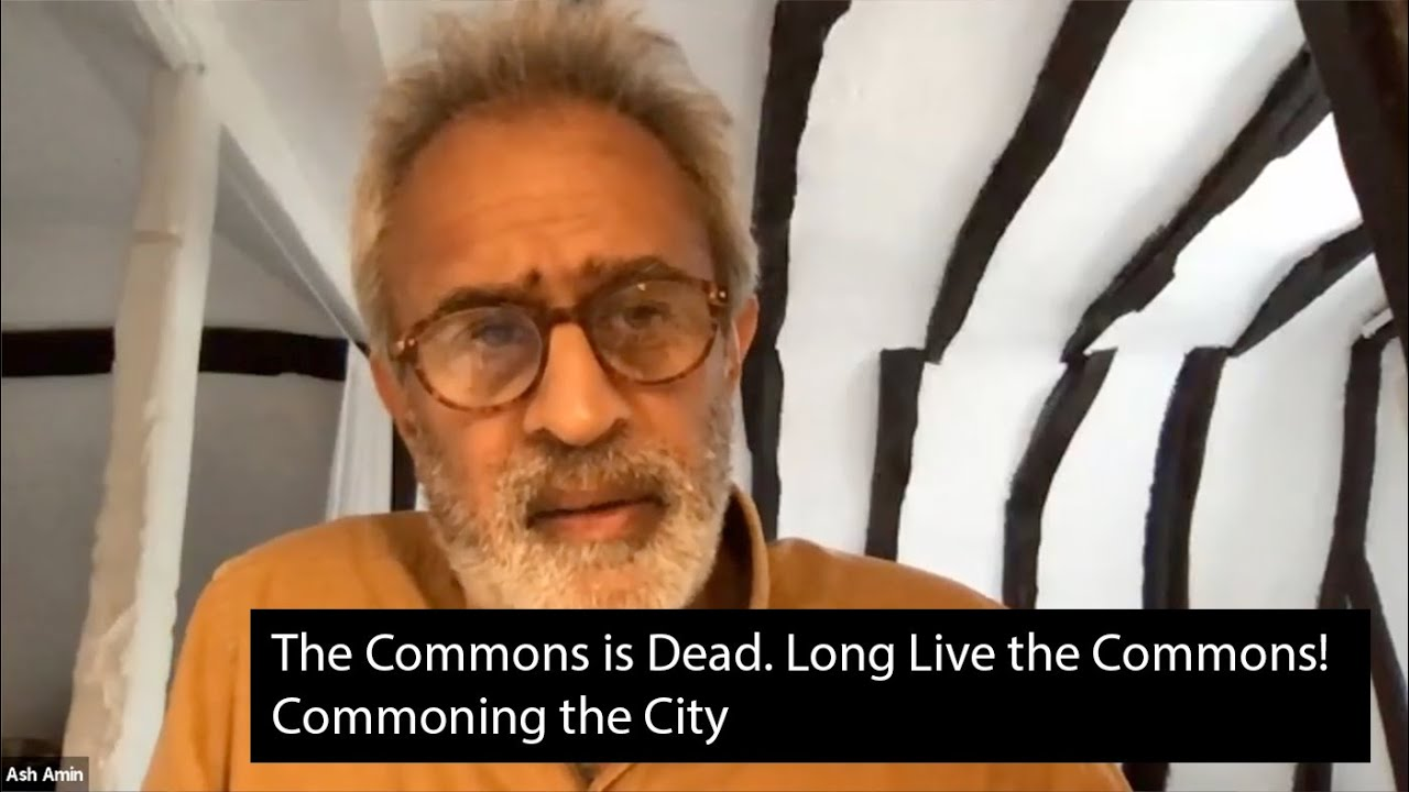 Download CRASSH | The Commons is Dead. Long Live the Commons! Panel 1: Commoning the City