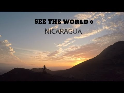 SEE THE WORLD 9: Nicaragua