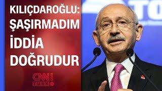 O CHP'li kim? Kılıçdaroğlu'ndan