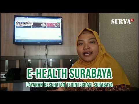 DENGAN E HEALTH WARGA SURABAYA TIDAK PERLU REPOT