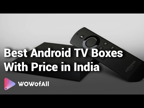 Best Android TV Boxes In India: Complete List With Features, Price Range & Details