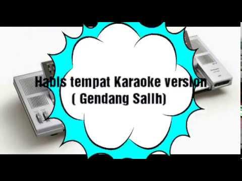 Habis Tempat  Karaoke Version  Gendang Salih