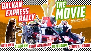 Balkan Express Rally  Der FILM