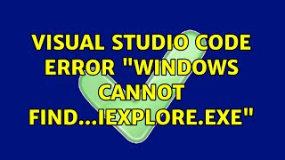 "Visual Studio Code error ""…"