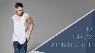 Tim Olcay - Running Free (Official Video)