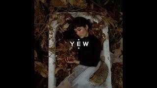 YEW - พูด   Mist [Official Video]