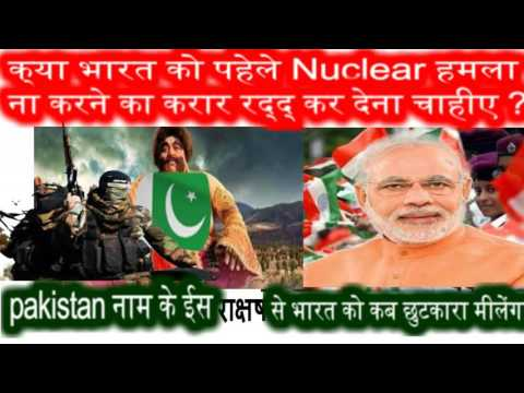 1 India Pakistan What should cancel the agreement not to attack the First Nuclear India?