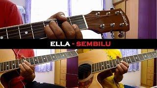 Ella - Sembilu (Instrumental/Chord/Guitar Cover)