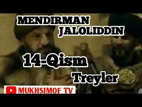 MENDIRMAN JALOLIDDIN 14-QISM МЕНДИРМАН ЖАЛОЛИДДИН 14-КИСМ