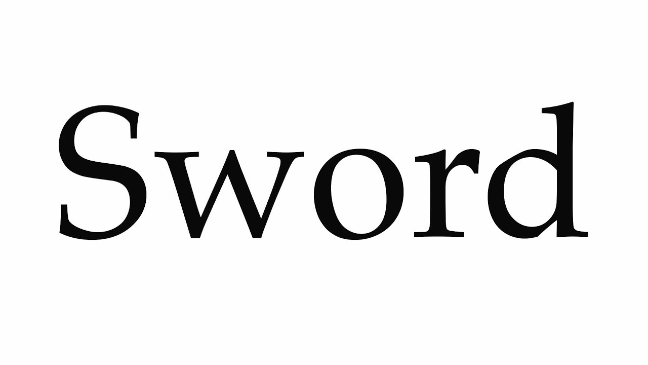 How to Pronounce Sword