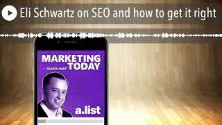 Eli Schwartz on SEO and how to get it right