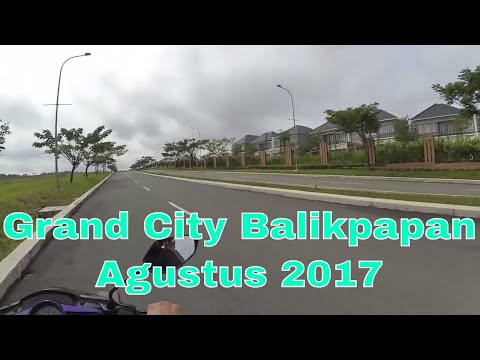 NAIK MOTOR KE GRAND CITY BALIKPAPAN (Perumahan Bagus & Indah di Balikpapan) - 18 Agustus 2017