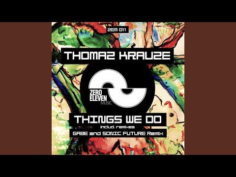 Things We Do (Gabe Remix)